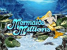 Mermaids Millions – электронный игровой автомат на Андроид